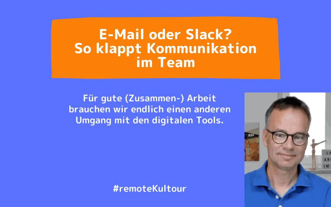 E-Mail oder Slack? So klappt Kommunikation im Team.